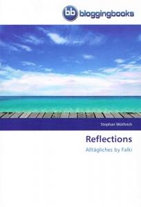 Reflections - Alltägliches by Falki