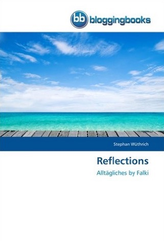 Reflections - Das Buch zum Blog